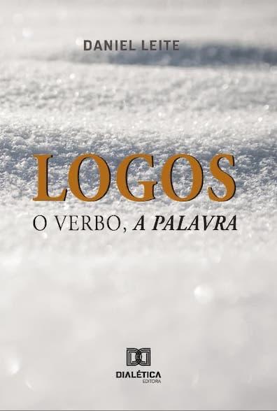 Logos: o Verbo, a Palavra