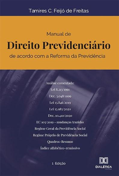 Manual de Direito Previdenciário de acordo com a Reforma da Previdência