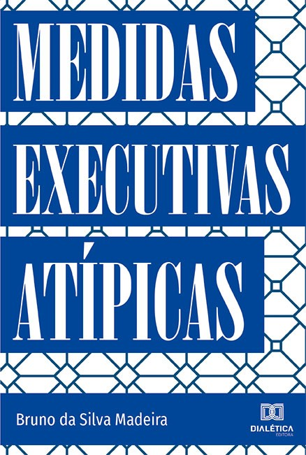 Medidas Executivas Atípicas