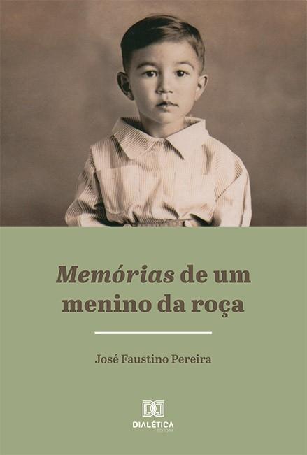 Memórias de um menino da roça