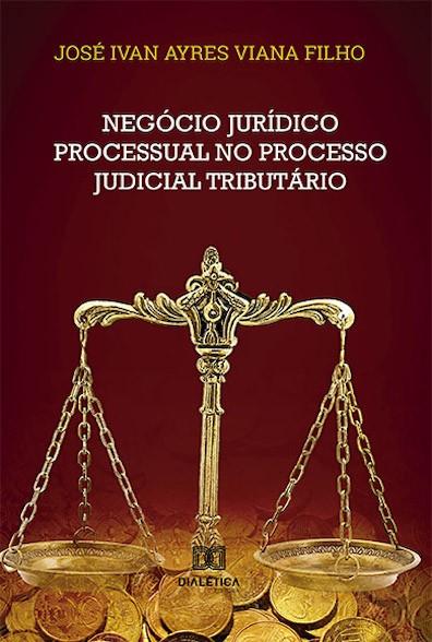 Negócio jurídico processual no processo judicial tributário