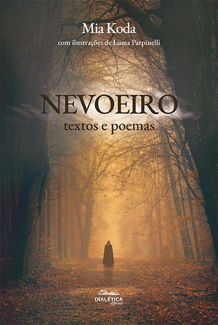 Nevoeiro: textos e poemas