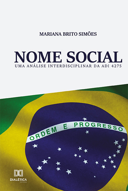 Nome Social: uma análise interdisciplinar da ADI 4275