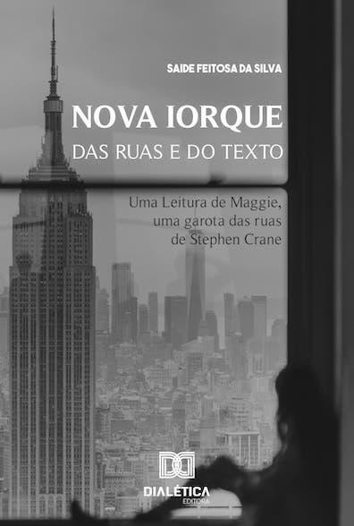 Nova Iorque das ruas e do texto: uma leitura de Maggie, uma Garota das Ruas, de Stephen Crane