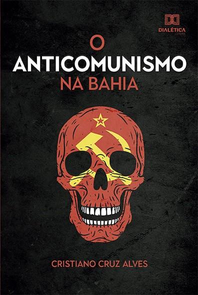 O anticomunismo na Bahia