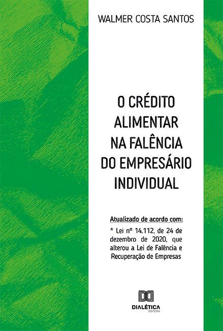 O crédito alimentar na falência do empresário individual
