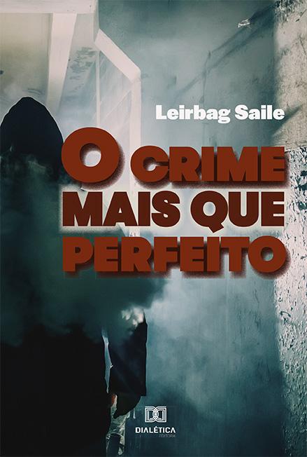 O crime mais que perfeito