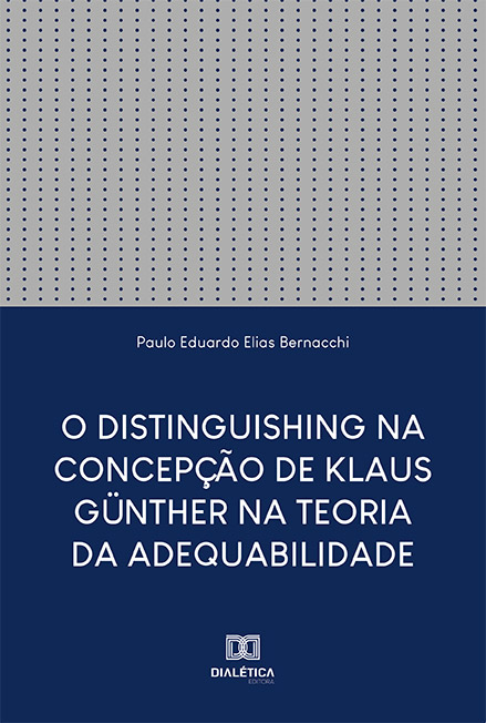 O Distinguishing na Concepção de Klaus Günther na Teoria da Adequabilidade