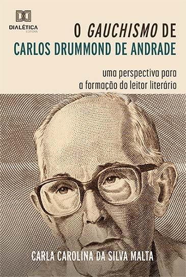 O gauchismo de Carlos Drummond de Andrade: uma perspectiva para a formação do leitor literário
