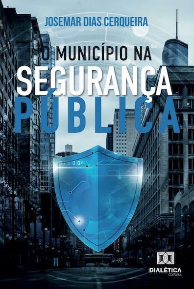 O município na segurança pública