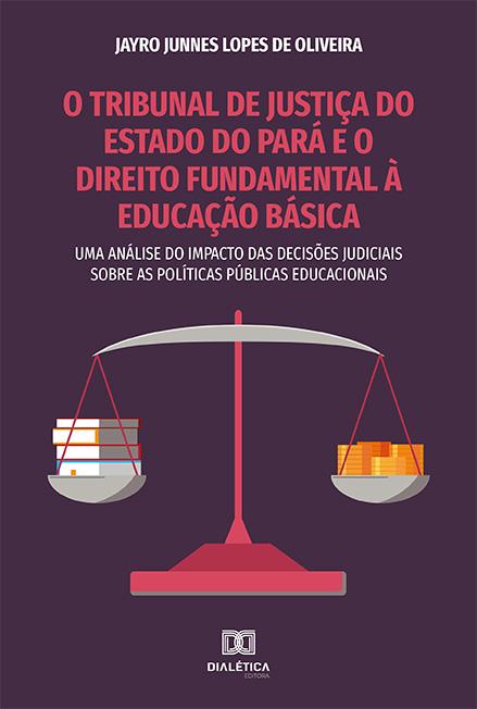 O Tribunal de Justiça do Estado do Pará e o Direito Fundamental à educação básica