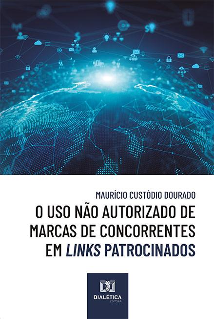 O uso não autorizado de marcas de concorrentes em links patrocinados