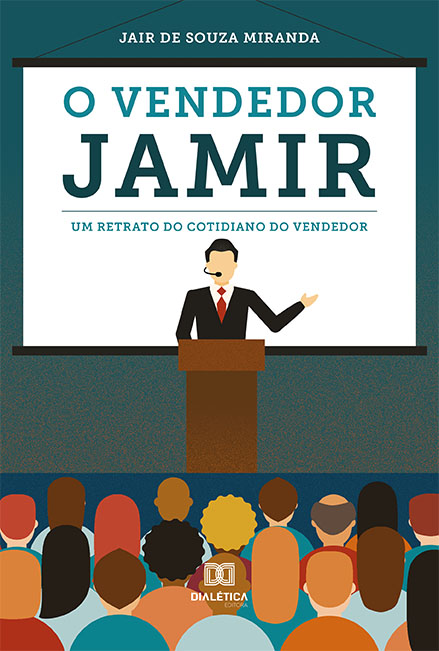 O vendedor Jamir: um retrato do cotidiano do vendedor