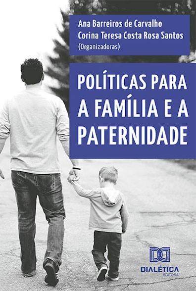 Políticas para a família e a paternidade