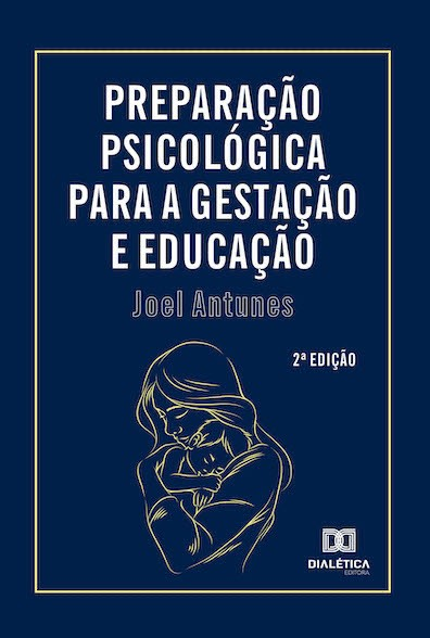 Preparação psicológica para a gestação e educação
