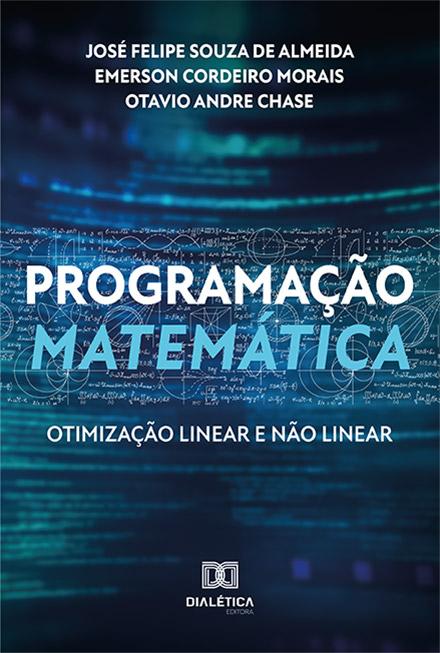 Programação matemática: otimização linear e não linear