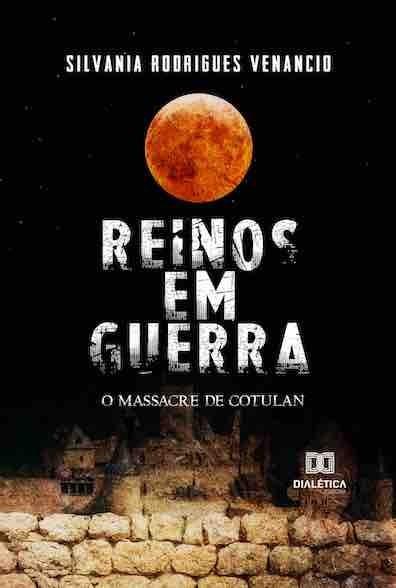 Reinos em guerra: o massacre de Cotulan