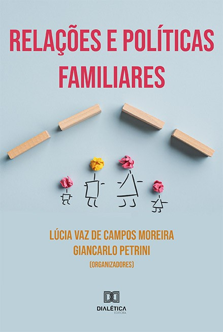 Relações e políticas familiares