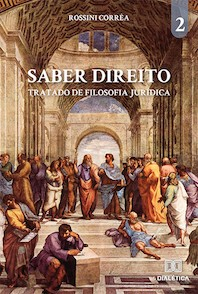 Saber Direito - volume 2: tratado de Filosofia Jurídica