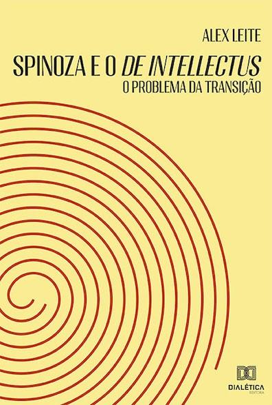 Spinoza e o De Intellectus: o problema da transição