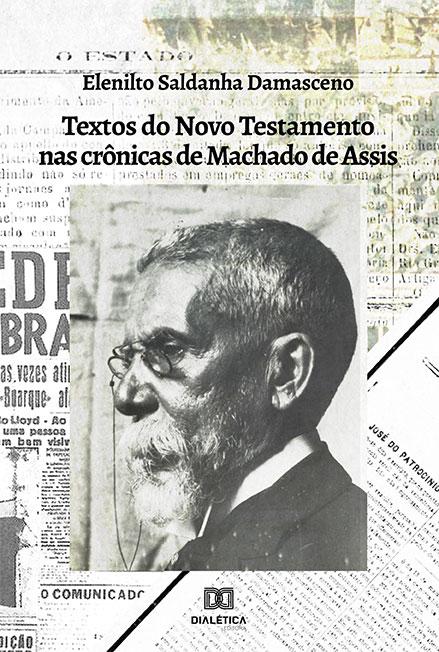 Textos do Novo Testamento nas crônicas de Machado de Assis