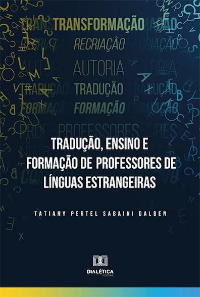 Tradução, ensino e formação de professores de línguas estrangeiras