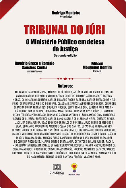 Tribunal do Júri: o Ministério Público em defesa da Justiça