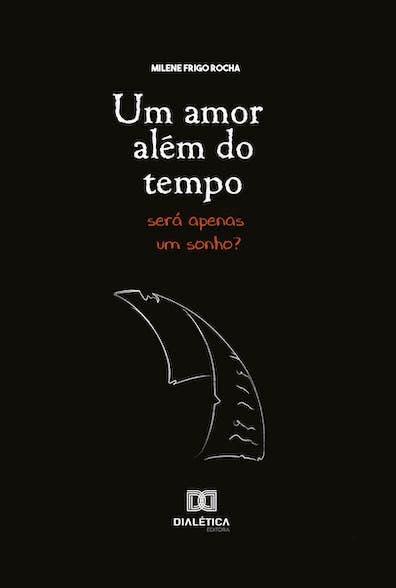 Um amor além do tempo: será apenas um sonho?