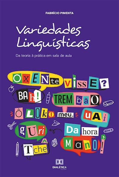 Variedades linguísticas: da teoria à prática em sala de aula