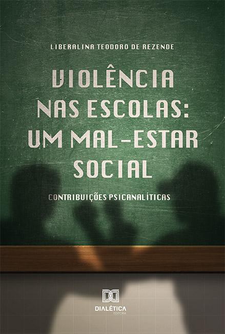 Violência nas escolas: um mal-estar social