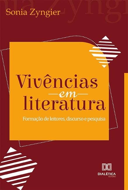 Vivências em literatura: formação de leitores, discurso e pesquisa