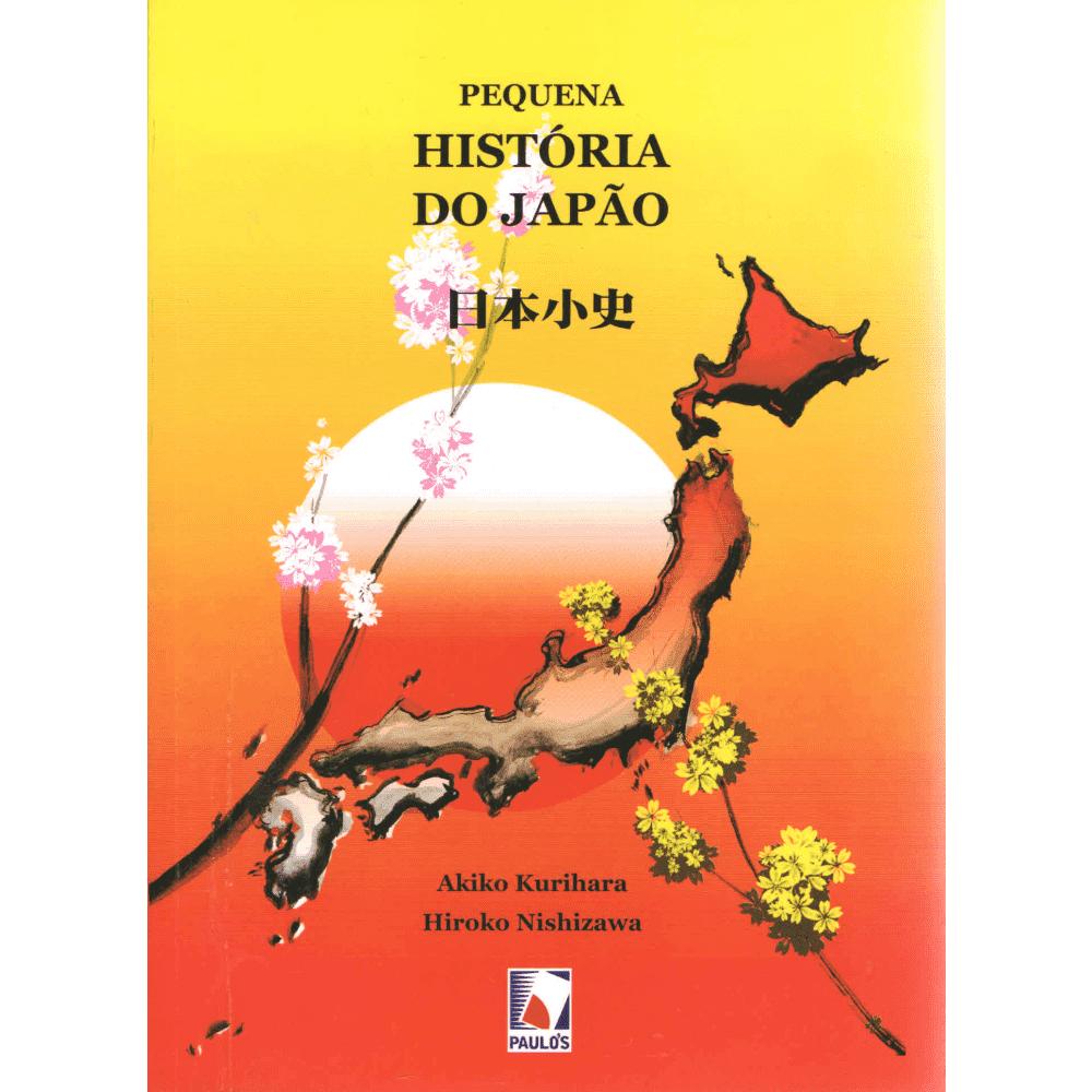 Pequena História do Japão - Akiko Kurihara, Hiroko Nishizawa