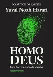 Homo Deus - Uma Breve Historia Do Mundo