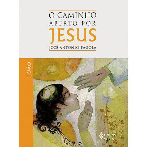Caminho aberto por Jesus - João (O)