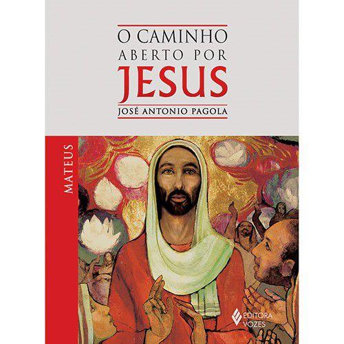 Caminho aberto por Jesus - Mateus (O)