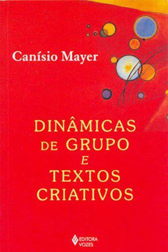 Dinâmicas de Grupo e Textos Criativos