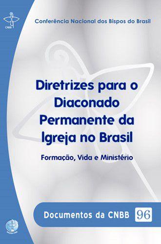 Diretrizes para o Diaconado Permanente da Igreja no Brasil