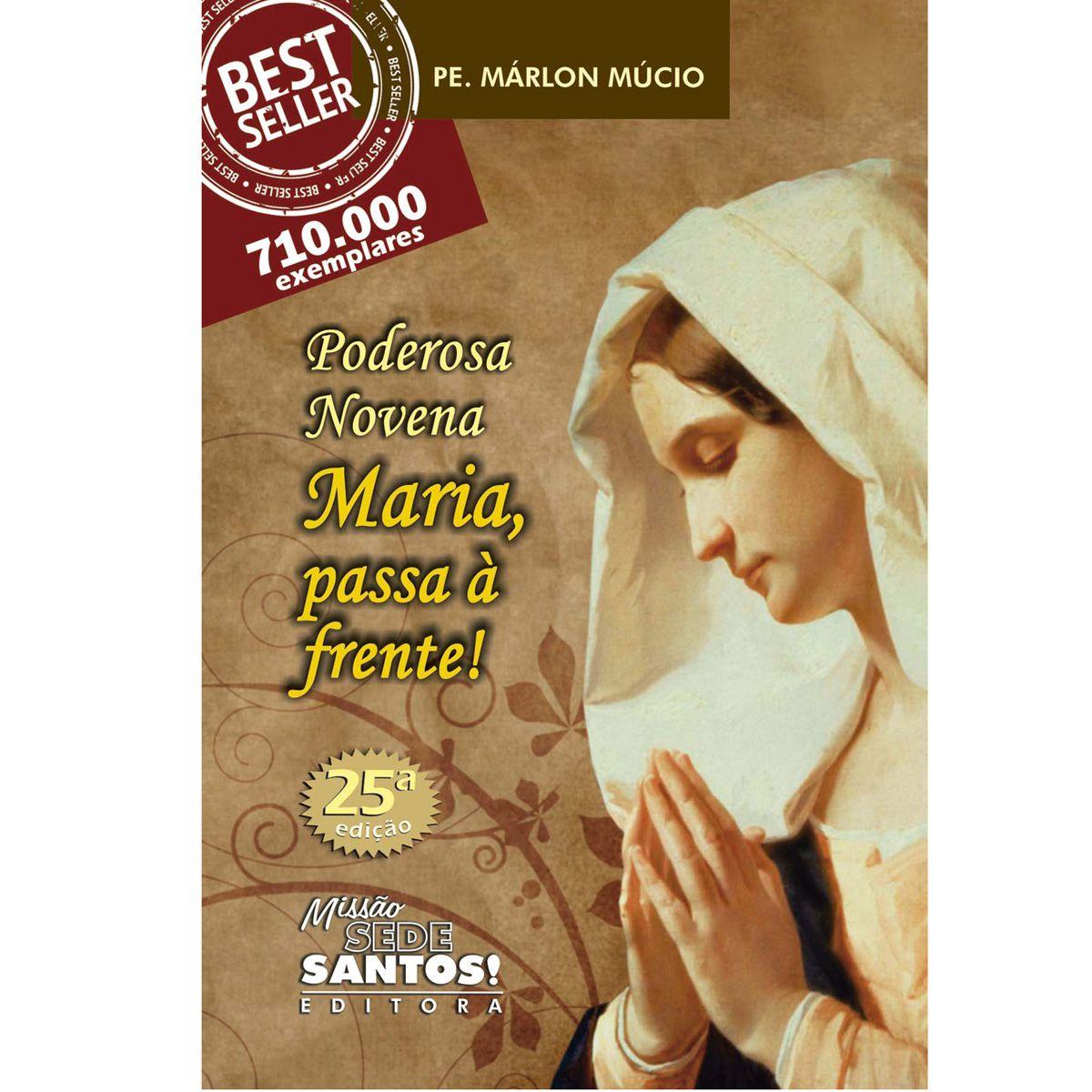 Livro Poderosa Novena, Maria Passa à Frente!