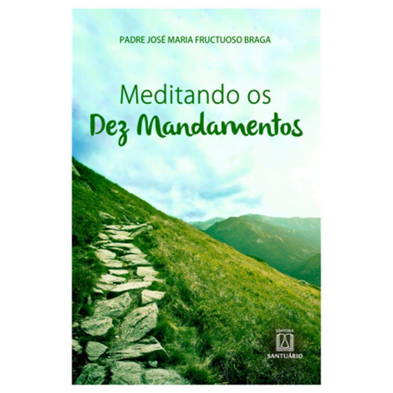 Meditando os Dez Mandamentos