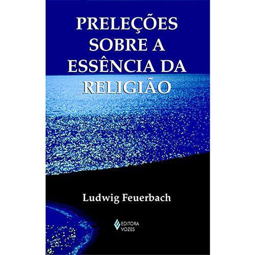 Preleções Sobre a Essencia da Religião