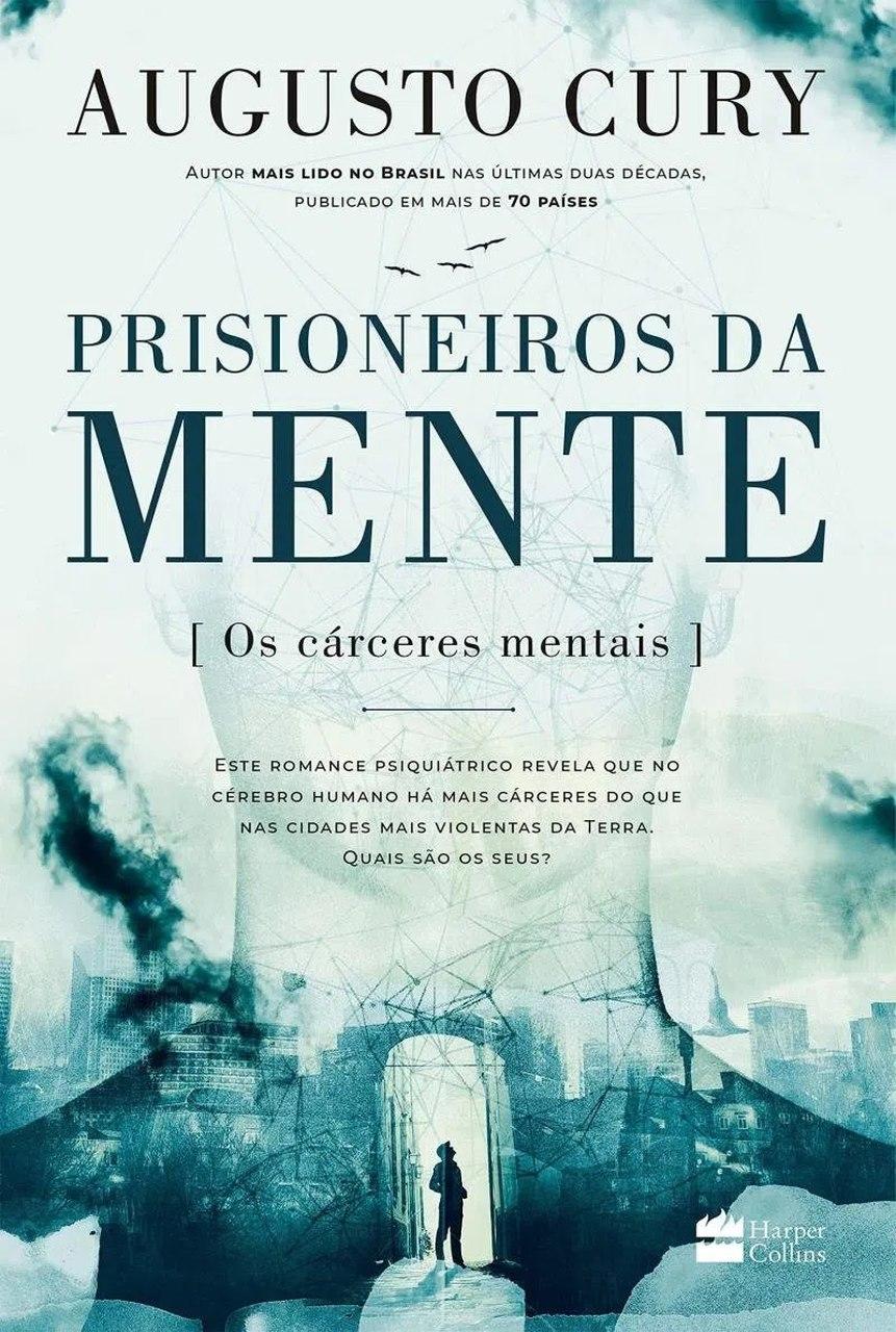 Prisioneiros da mente - Augusto Cury