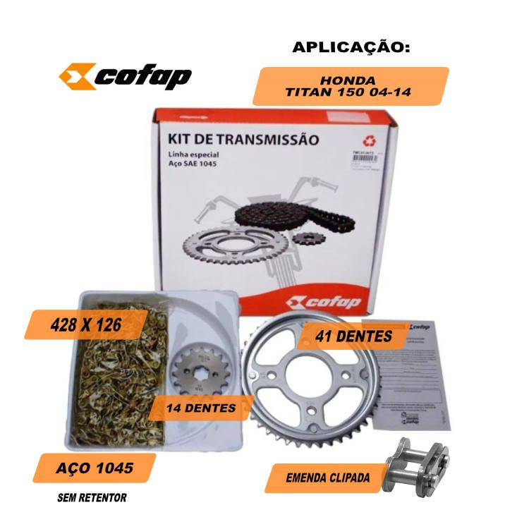Kit  Relação Titan 150/Fan 150 Aço SAE 1045 Cofap