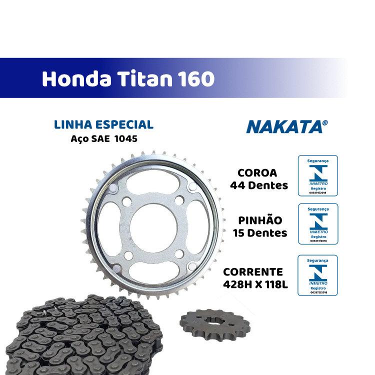 Kit Relação Titan 160  2016/2019 Aço 1045 Nakata