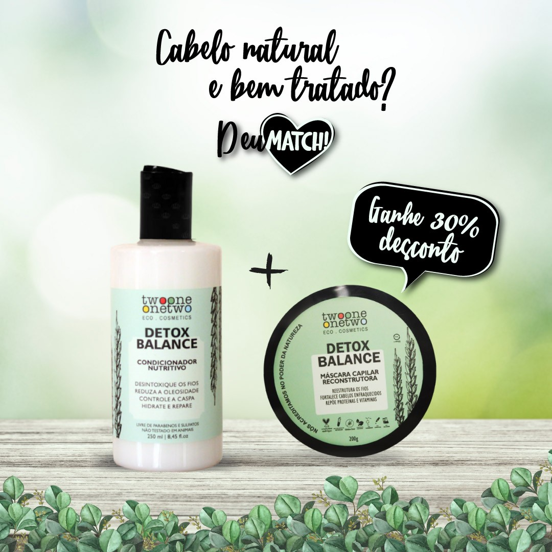 KIT DETOX BALANCE RECONSTRUTOR CONDICIONADOR + MÁSCARA RECONSTRTURA 30OFF