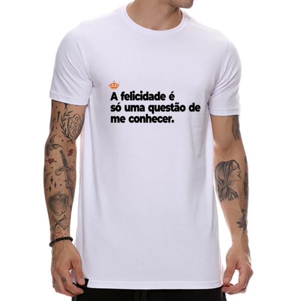 Camiseta A felicidade é só uma questão de me conhecer