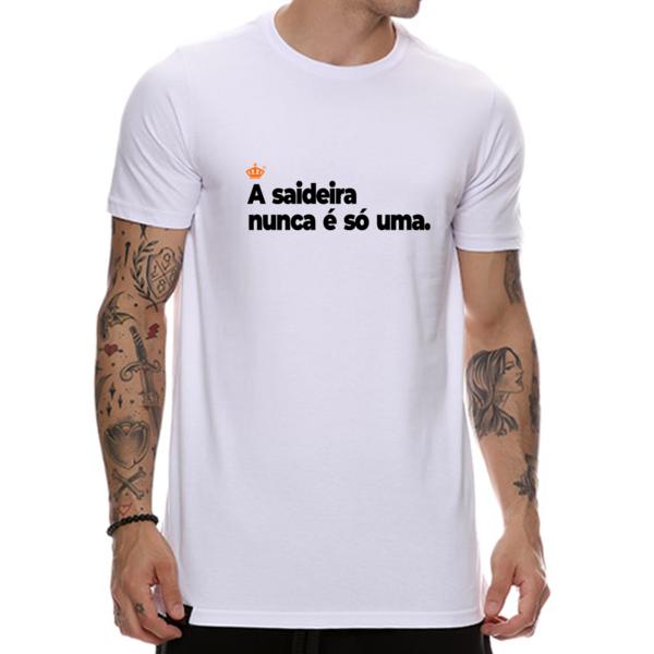 Camiseta A saideira nunca é só uma