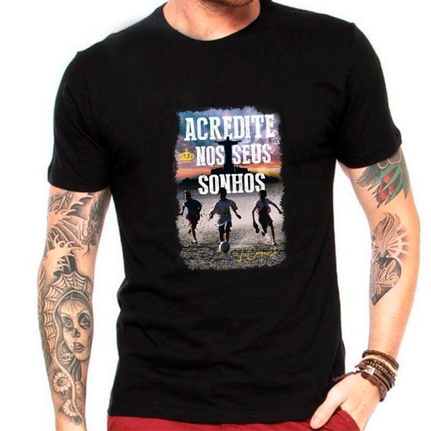 Camiseta Acredite nos seus sonhos