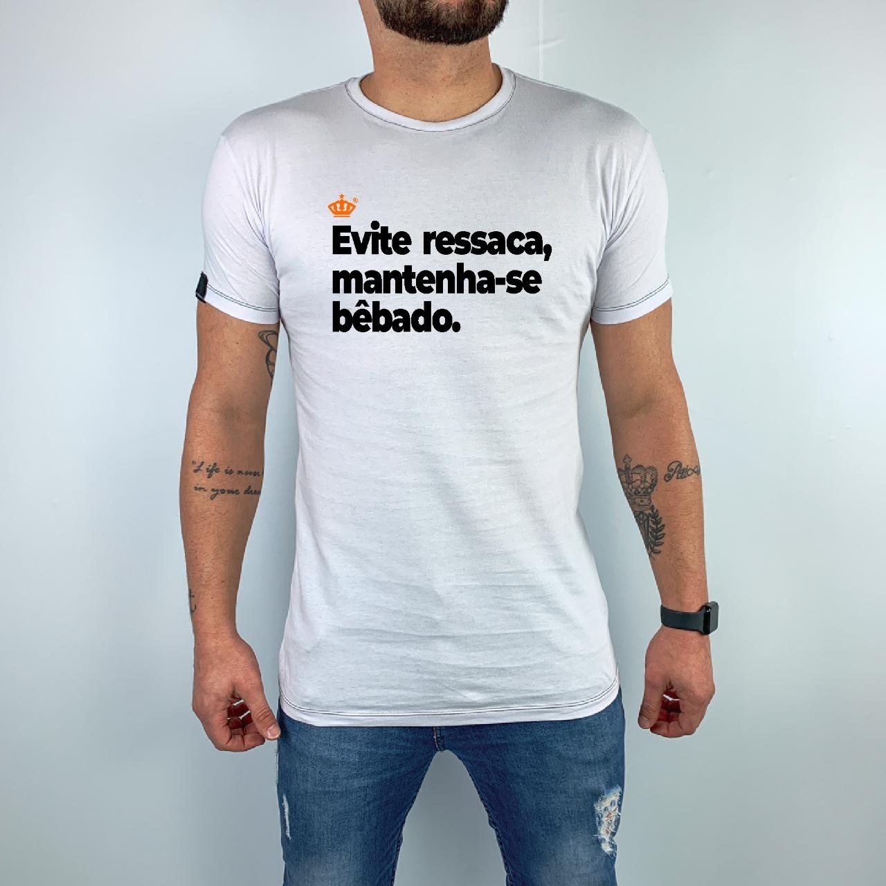 Camiseta Evite ressaca, mantenha-se bêbado