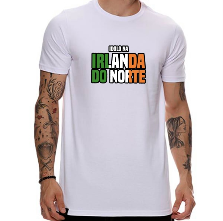 Camiseta Ídolo na Irlanda do Norte