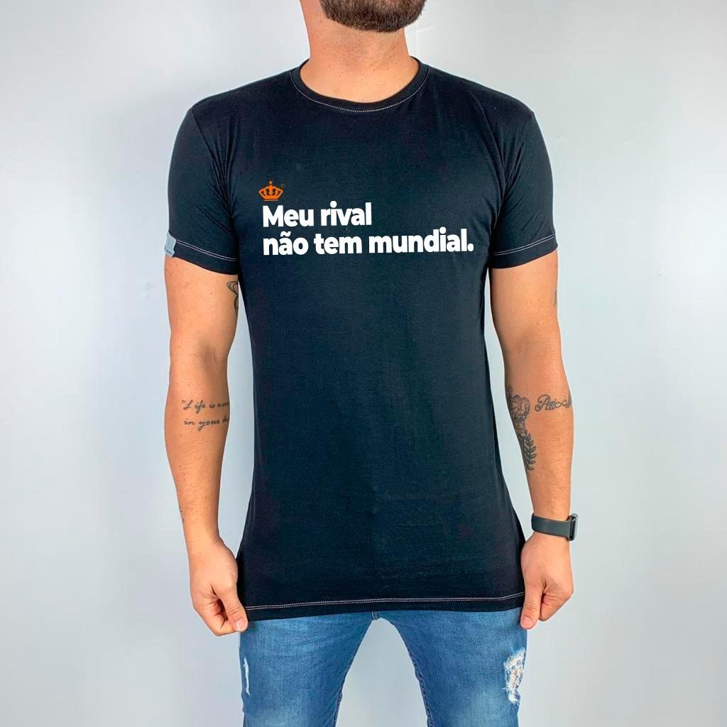 Camiseta Meu rival não tem mundial